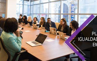 Planes de Igualdad en las empresas: Requisitos y beneficios