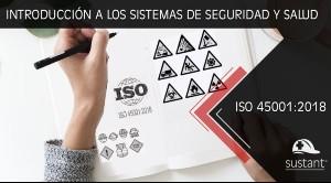 Introducción a Sistemas de Seguridad y Salud: ISO 45001-2018